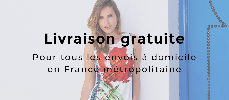 Livraison offerte en France métropolitaine pour les envois à domicile